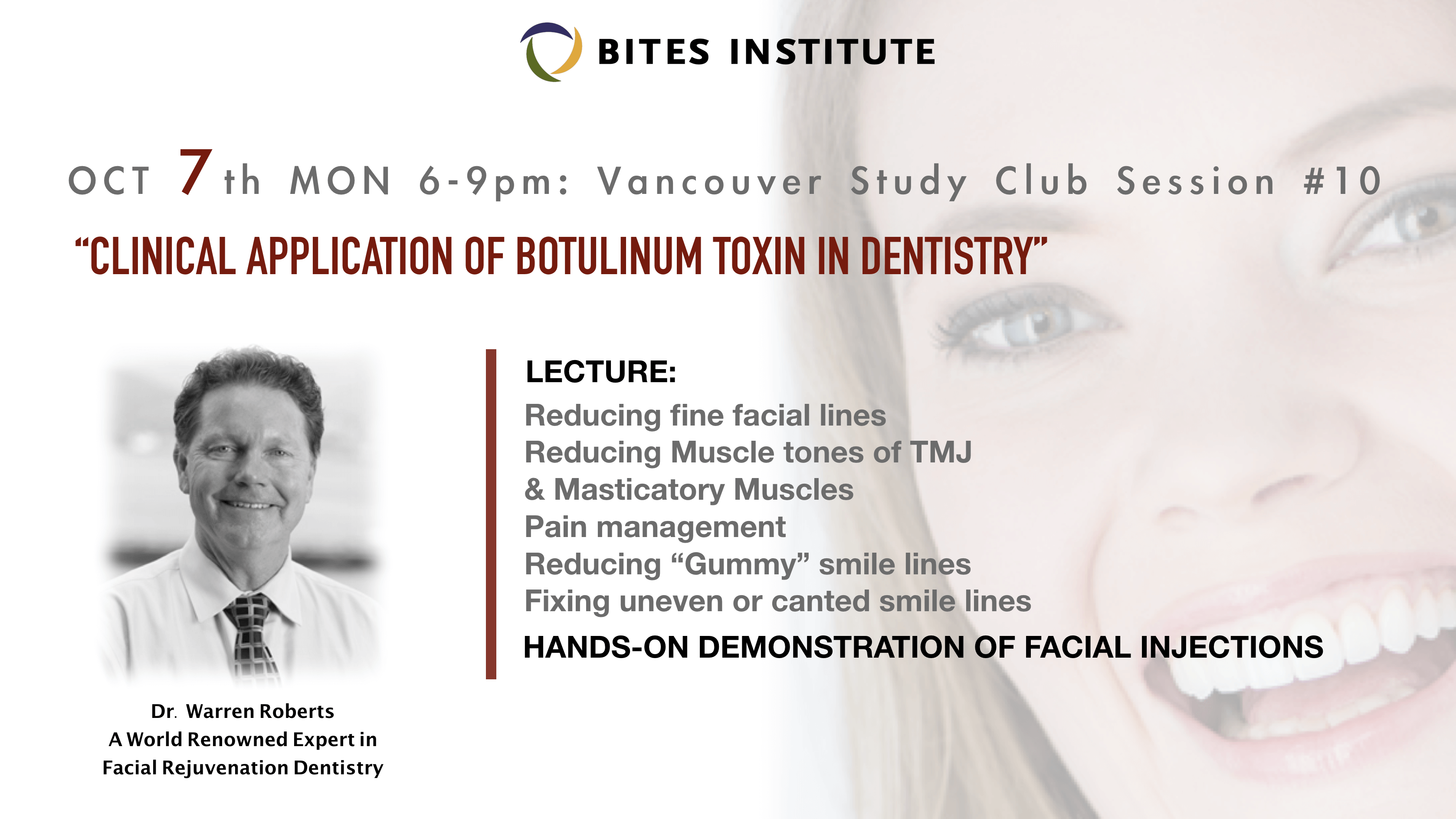 Poster of Dr. Roberts lecture on botox and implants at the BITES Institute in Buranby, BC